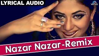 Nazar Nazar- Remix Full Song With Lyrics | Hathyar | Sanjay