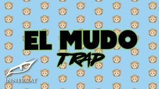 Quimico Ultra Mega X Jon Z X El Mayor Clasico   El Mudo (Trap Version) 🙈🙉🙊