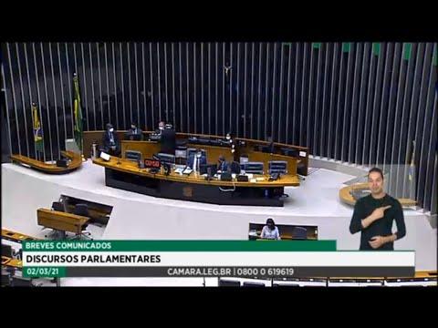 Plenário - Breves Comunicados - Discursos parlamentares - 02/03/2021