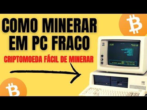 COMO MINERAR CRIPTOMOEDA PC FRACO | MINERAR BITCOIN