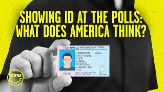 Showing Photo Identification at the Polls: Overwhelmingly Popular Despite Media Lies | Ep 294