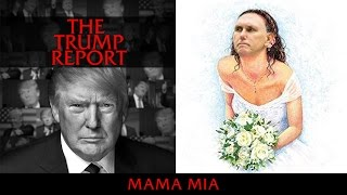 The Trump Report | Mama Mia | AfterBuzz TV