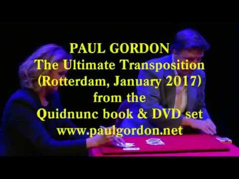 Paul Gordon - The Ultimate Transposition Card Trick from Quidnunc