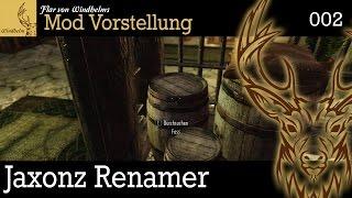"""Mod Vorstellung Skyrim """"Jaxonz Renamer"""" ▼002▼ deutsch/german"""