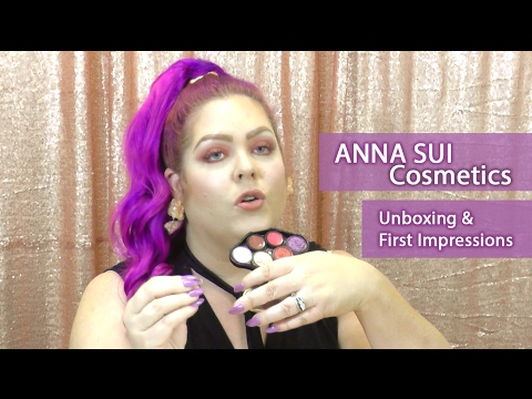 Anna Sui Cosmetics - Unboxing and First Impression