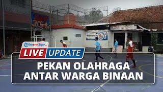 LIVE UPDATE: Lapas Kelas IIA Paledang Kota Bogor Adakan Pekan Olahraga Antar Warga Binaan