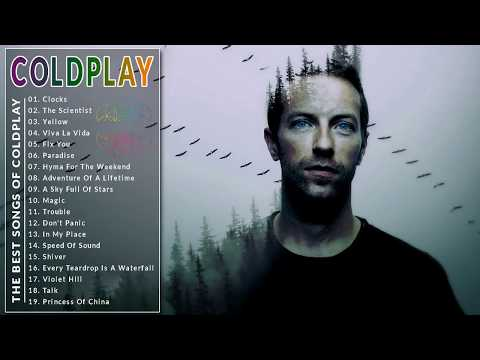 ColdPlay Greatest Hits Full Album 2018 - Best Songs Of ColdPlay (HQ)