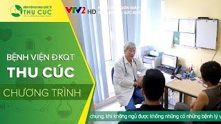 VTV2 kết hợp BV Thu Cúc giải đáp về giấc ngủ và sức khỏe
