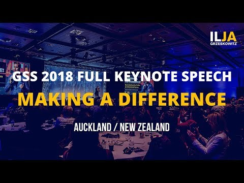 Making a Difference as a Professional Speaker - Full Keynote Speech GSS 2018