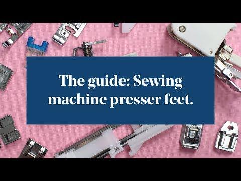The Guide: Sewing Machine Presser Feet