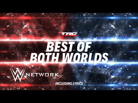 """WWE: Network - """"Best Of Both Worlds"""" (Including Lyrics!) - Official Promotional Theme Song"""