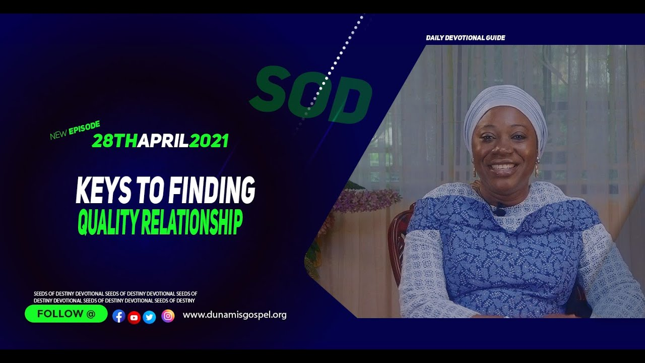 Today Seeds of Destiny 28th April 2021 Summary by Dr Becky Enenche