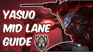 MID LANE YASUO GUIDE   IMPROVE YOUR YASUO GAMEPLAY