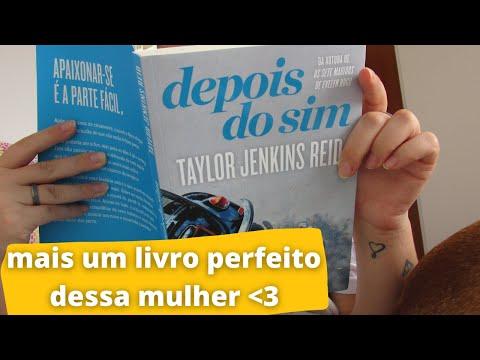 DEPOIS DO SIM, Taylor Jenkins Reid   VLOG DE LEITURA