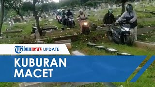 Viral! Nekat Cari Jalur Alternatif Malah Terjebak Macet di Kuburan TPU Menteng Pulo