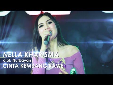 , title : 'NELLA KHARISMA - CINTA KEMBANG RAWE (Official Music Remix Video)'
