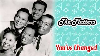 The Platters - You've Changed