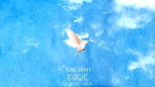 Yung Gravy   Magic 1 Hour