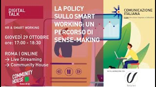 Youtube: La Policy sullo Smart Working: Un percorso di Sense-Making | Digital Talk | Variazioni