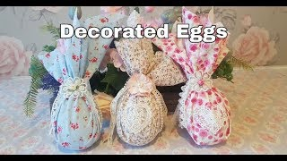 DECORATED EASTER GIFT EGGS | SHABBY CHIC | FARMHOUSE