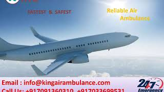 Advanced Air Ambulance Service in Bangalore and Mumbai at Low-Cost by King