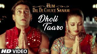 Dholi Taaro Full Song   Hum Dil De Chuke Sanam   Aishwarya