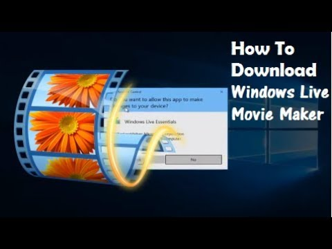 How To Download Windows Live Movie Maker On Windows 10/8/7