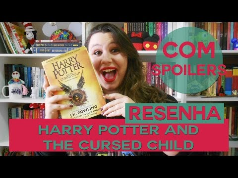 RESENHA | Harry Potter and the Cursed Child (COM SPOILERS)