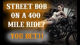 6 Products to get your Street Bob ready for a Long Ride **400 miles...no problem!!**
