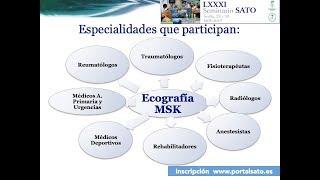 Presentación Ponenetes 81º Seminario SATO Ecografia MSK Jornada Sabado 30 Noviembre 2019