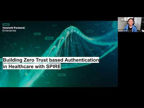 Building zero trust based authentication in healthcare with SPIRE