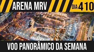 ARENA MRV | 11/11 VOO PANORÂMICO DA SEMANA | 04/06/2021