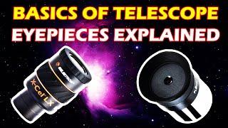 The Basics of Telescope Eyepieces Explained | Alien Tech