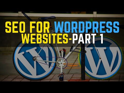 Learn SEO For Wordpress Websites | Part 1