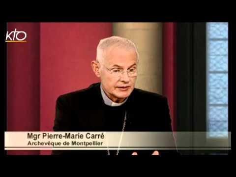 Mgr Pierre-Marie Carré - Diocèse de Montpellier