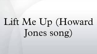 Lift Me Up (Howard Jones song)