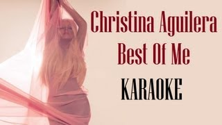 Karaoke: Christina Aguilera Best Of Me (Official Instrumental) HD