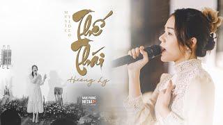 Thế Thái - Hương Ly | Live Version