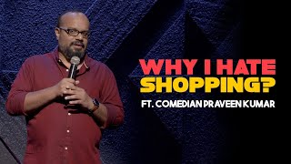 Tamil Stand-up Comedy | Why I Hate Shopping? | Praveen Kumar | Mr.Family Man
