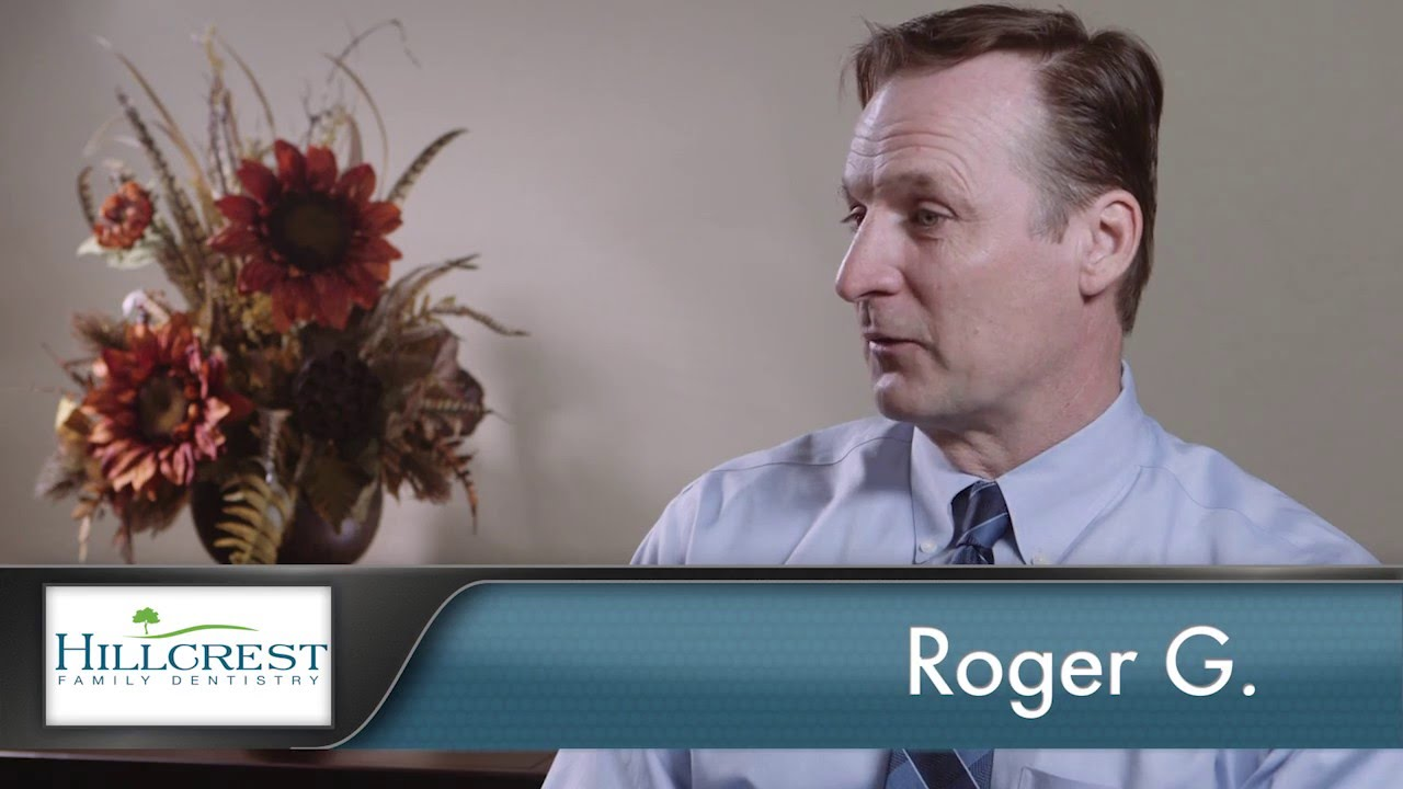 Roger Reviews Hillcrest Family Dentistry