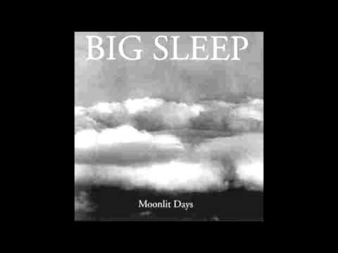 Big Sleep - Where the river ends
