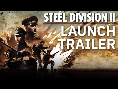 Steel Division 2 - Launch Trailer