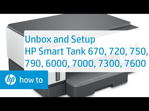 Unbox and Set Up HP Smart Tank 670 720 750 790 6000 7000 7300 7600 Printers