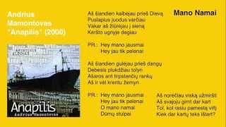 """Video thumbnail of """"Andrius Mamontovas - Mano Namai"""""""