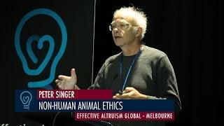 Peter Singer - Non-Human Animal Ethics - EA Global Melbourne 2015