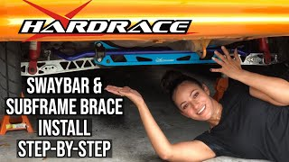 HARDRACE Sway Bar & Subframe Brace Kit Install Step-By-Step