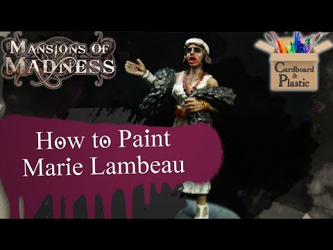 Mansions of Madness - Marie Lambeau | Painting Tutorial | Cardboard N' Plastic