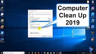 How to Clean your Computer and How to Clean Disk Space Windows 10   Free Windows Apps