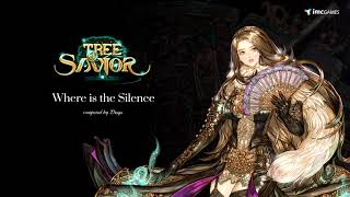 Drogo_Where Is The Silence (Tree Of Savior OST)