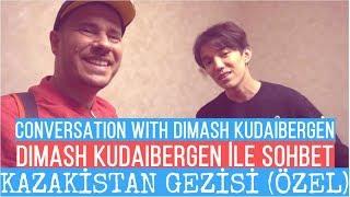 Kazakistan Gezisi (ÖZEL) - Dimash Kudaibergen ile Sohbet
